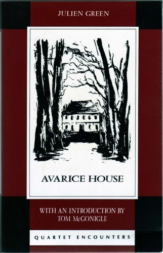 Avarice House: Julien Green
