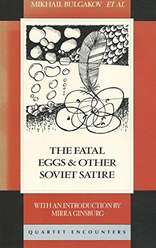 9780704301825: Fatal Eggs and Other Soviet Satire (Quartet Encounters)