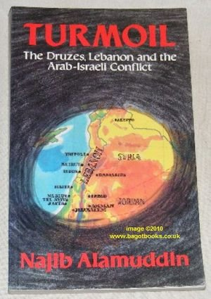 9780704301894: Turmoil: Druzes, Lebanon and the Arab-Israeli Conflict (Middle East)