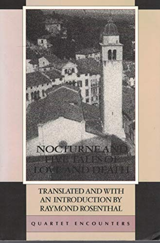 9780704302099: Nocturne and Five Tales of Love and Death (Quartet encounters)