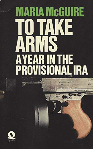 9780704310322: To Take Arms: A Year in the Provisonal IRA