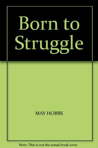 9780704310964: Born to Struggle