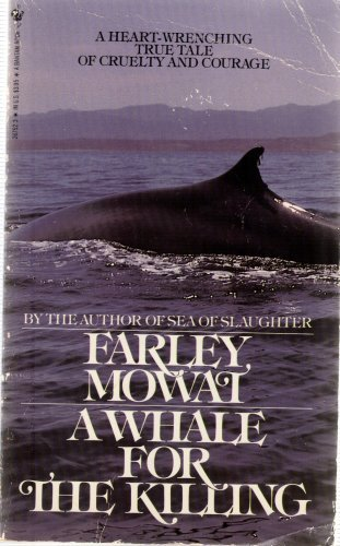 A Whale for the Killing (0704311143) by Farley Mowat