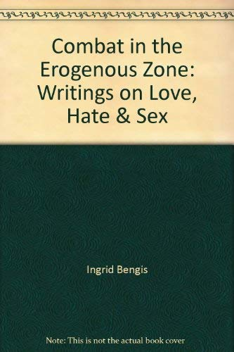 9780704311206: Combat in the Erogenous Zone: Writings on Love, Hate & Sex