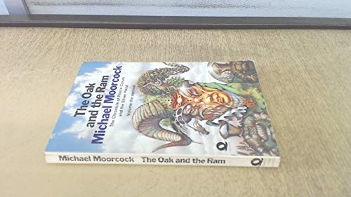 9780704311282: The oak and the ram (Chronicle of Prince Corum and the Silver Hand / Michael Moorcock)