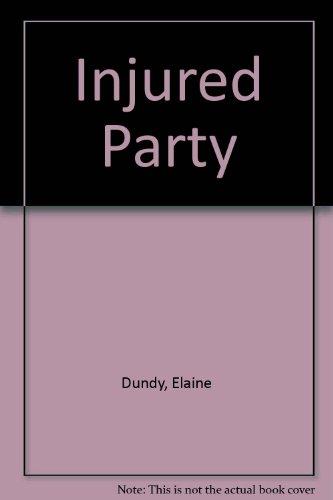 Injured Party: Dundy, Elaine