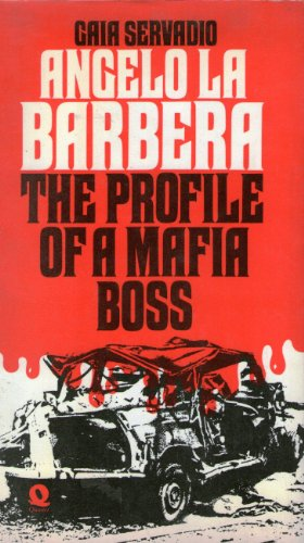 9780704320406: Angelo La Barbera: Profile of a Mafia Boss