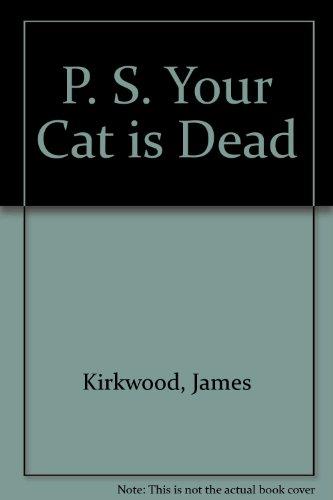 9780704320543: P. S. Your Cat Is Dead