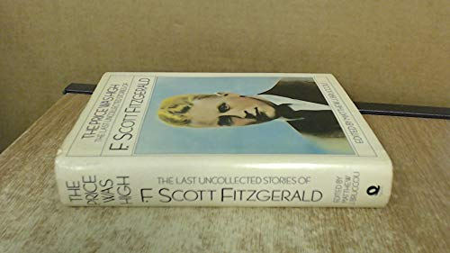 9780704322332: THE PRICE WAS HIGH: Fifty Uncollected Stories By F. Scott Fitzgerald