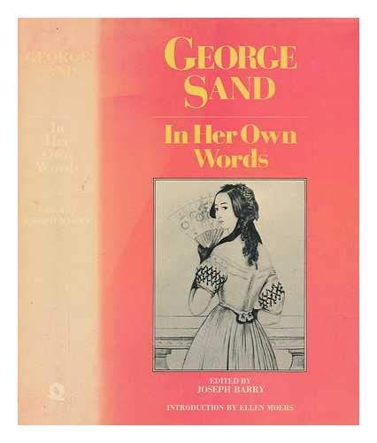 George Sand in Her Own Words (0704322358) by Sand, George