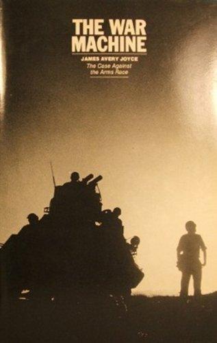 Beispielbild für The War Machine; The Case Against the Arms Race zum Verkauf von Argosy Book Store, ABAA, ILAB