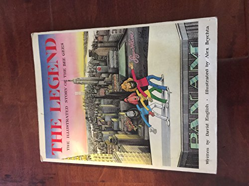 BEE GEES. The Legend of Barry, Robin & Maurice Gibb.: English, David, Illustrated by Brychta, ...