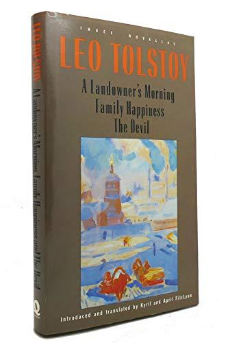 A Landowner's Morning: Tolstoy, Leo