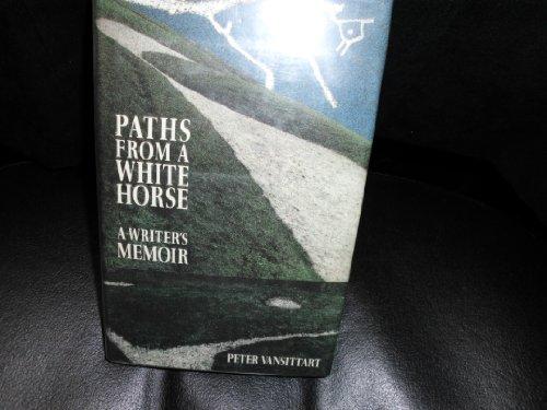 9780704324572: Paths from a White Horse: A Writer's Memoir