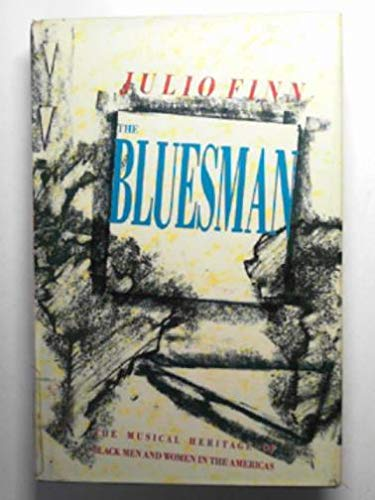 9780704325234: The Bluesman: The Musical Heritage of Black Men and Women in the Americas