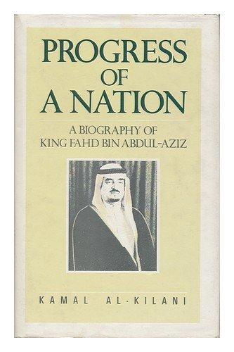 9780704325753: Progress of a Nation - a Biography of King Fahd Bin Abdul-Aziz