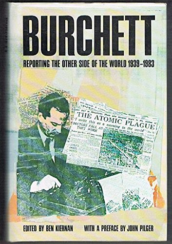 9780704325807: Burchett: Reporting the Other Side of the World