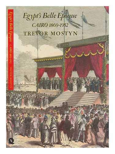 9780704326088: Egypt's Belle Epoque: Cairo 1869-1952