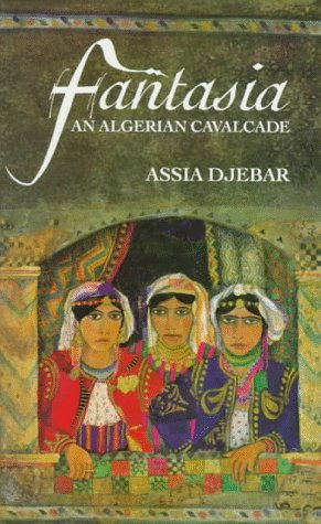 9780704326101: Fantasia, an Algerian Cavalcade (Emerging Voices (Quartet))