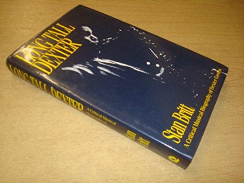 9780704326286: Long Tall Dexter: Life of Dexter Gordon