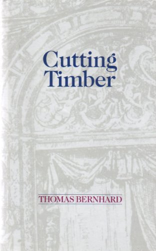 9780704326552: Cutting Timber: An Irritation