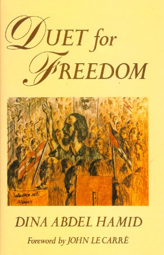 DUET FOR FREEDOM. (SIGNED): HAMID, Dina Abdel,
