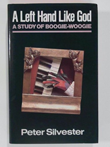9780704326859: A Left Hand Like God: Study of Boogie-woogie