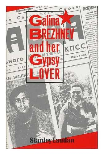 9780704327122: Galina Brezhnev and Her Gypsy Lover