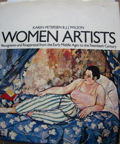 9780704328211: Women Artists Recognition And Reappraisal From The Early Middle Ages To The Twentieth Century