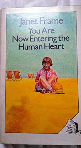 You Are Now Entering the Human Heart: Frame, Janet