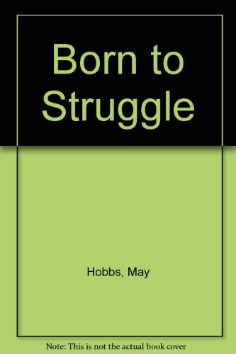 9780704330108: Born to Struggle