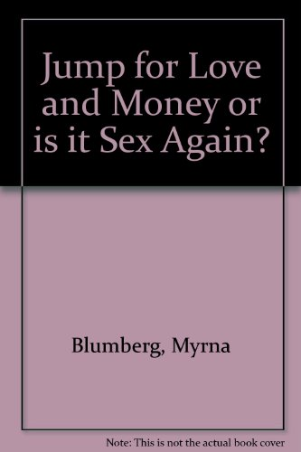 9780704330290: Jump for Love and Money or Is It Sex Again?
