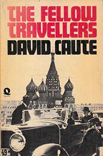 Fellow Travellers: DAVID CAUTE