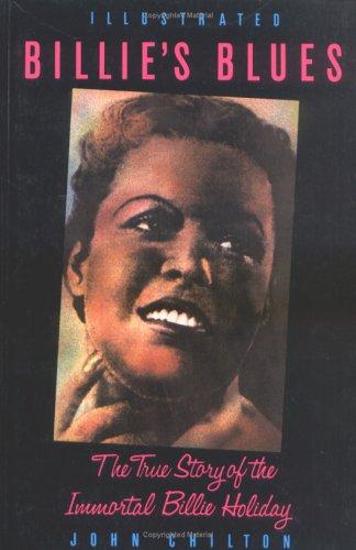 Billie's Blues: Biography of Billie Holiday: Chilton, John