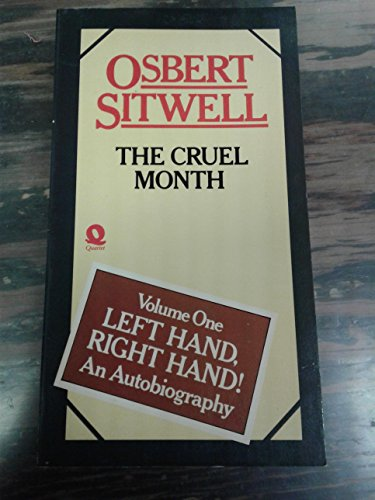 9780704331556: The Cruel Month (Left Hand, Right Hand! An Autobiography, Vol 1) (v. 1)