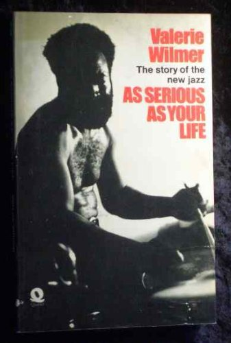9780704331648: As Serious as Your Life: Story of the New Jazz