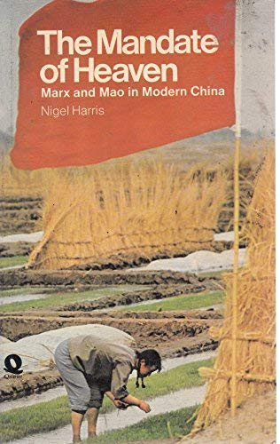 9780704332218: The Mandate of Heaven: Marx and Mao in Modern China