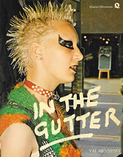 In the Gutter (Quartet diversions): Val Hennessy