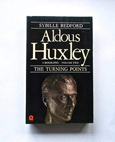 9780704332423: Aldous Huxley: The Turning Points, 1939-63 v. 2