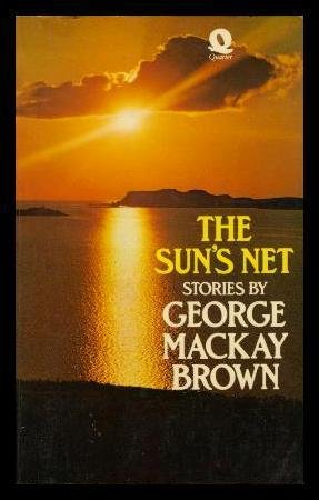 9780704332461: THE SUN'S NET - and Other Stories: A Winter Tale; Silver; The Book of Black Arts