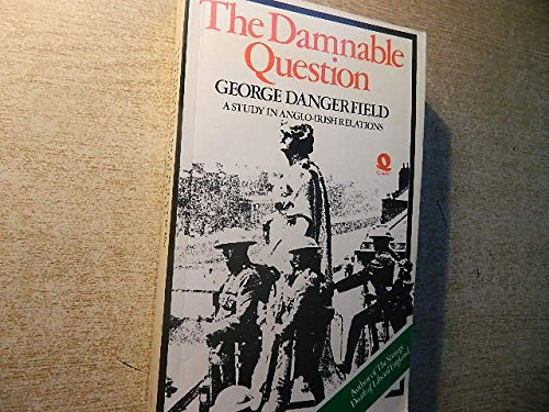 9780704332522: Damnable Question: Study in Anglo-Irish Relations