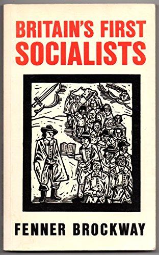 Britain's First Socialists: FENNER BROCKWAY
