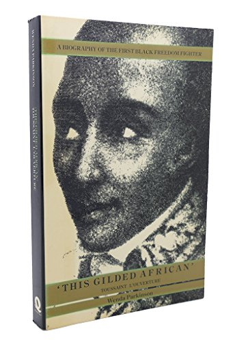 9780704333079: This Gilded African: Toussaint L'Ouverture