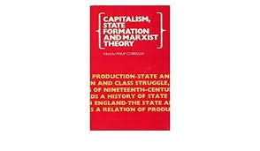 9780704333116: Capitalism, State Formation and Marxist Theory: Historical Investigations