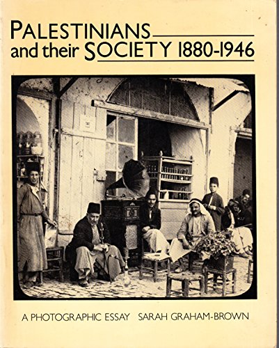 9780704333437: Palestinians and Their Society, 1880-1946