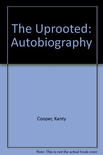 9780704333741: The Uprooted: Autobiography