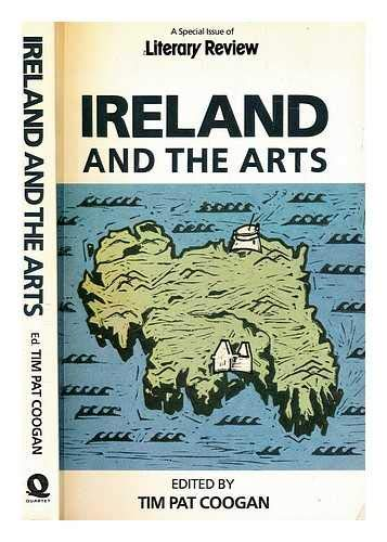 Ireland and the Arts. A Special Issue of Literary Review.