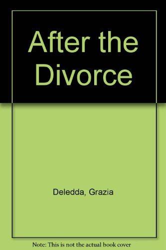 After the Divorce (Quartet Encounters) (English and: Deledda, Grazia