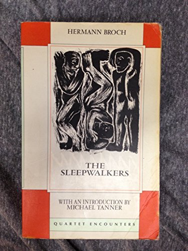 The Sleepwalkers (Quartet Encounters): Broch, Hermann