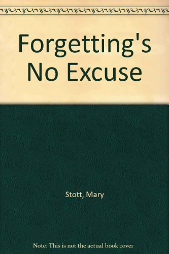 9780704338005: Forgetting's No Excuse